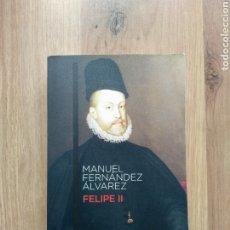 Libros de segunda mano: FELIPE II. MANUEL FERNÁNDEZ ÁLVAREZ.. Lote 195176143