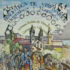 Libros de segunda mano: BULLÓN DE MENDOZA - LA EXPEDICIÓN DEL GENERAL GÓMEZ - CARLISMO - PAÍS VASCO - GIBRALTAR. Lote 195190250
