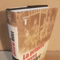 Libros de segunda mano: LA PRIMERA GUERRA DE HITLER ( THOMAS WEBER ) . Lote 195244616