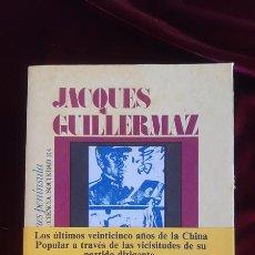 Libros de segunda mano: EL PARTIDO COMUNISTA CHINO EN EL PODER (1949-1973) - JACQUES GUILLERMAZ - EDICIONES PENINSULA 2002. Lote 195288781