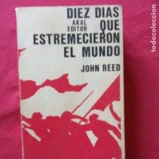 Libros de segunda mano: DIEZ DIAS QUE ESTREMECIERON EL MUNDO-JOHN REED.. Lote 195336827