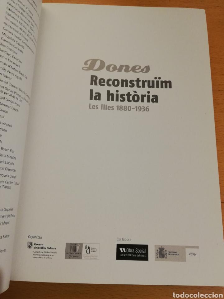 Libros de segunda mano: DONES. RECONSTRUÏM LA HISTÒRIA. LES ILLES 1880 - 1936 - Foto 2 - 195341277