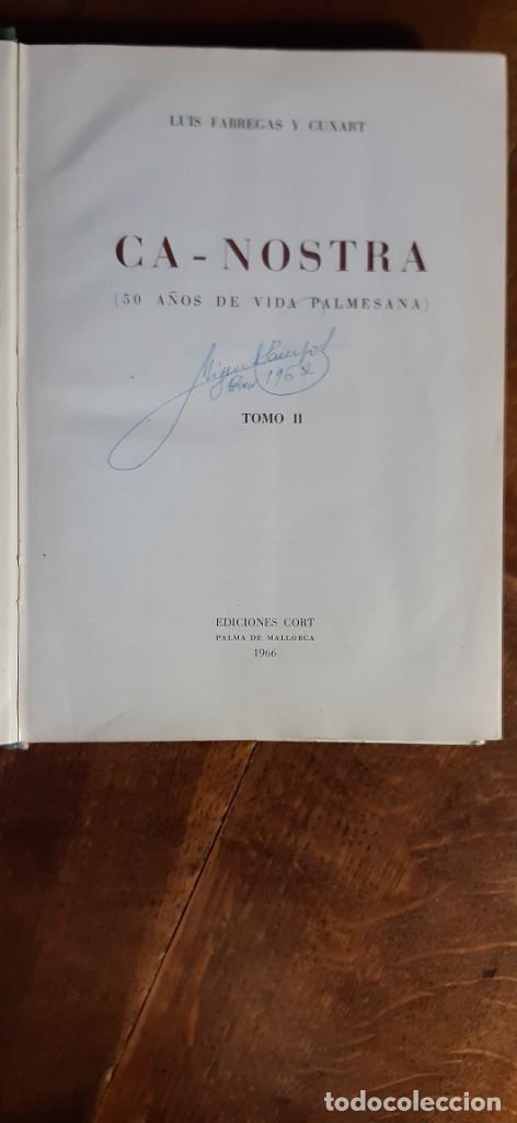 Libros de segunda mano: Ca Nostra 50 años de la vida palmesana. Luis fábregas y Cuxart. Tomo II. Palma de Mallorca 1966 - Foto 2 - 195353322