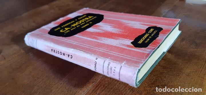 Libros de segunda mano: Ca Nostra 50 años de la vida palmesana. Luis fábregas y Cuxart. Tomo II. Palma de Mallorca 1966 - Foto 8 - 195353322