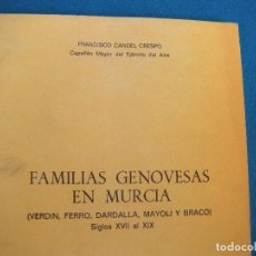 Libros de segunda mano: FAMILIAS GENOVESAS EN MURCIA. FRANCÍSCO CANDEL CRESPO. Lote 195353546