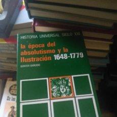 Libros de segunda mano: LA EPOCA DEL ABSOLUTISMO / ILUSTRACION 1648 / 1779 - BARUDIO - EDIT SIGLO XXI. Lote 195355872