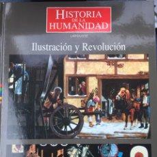Libros de segunda mano: LIBRO ILUSTRACIÓN Y REVOLUCIÓN - HISTORIA DE LA HUMANIDAD - LAROUSSE - CLUB INTERNACIONAL DEL LIBRO. Lote 195357343