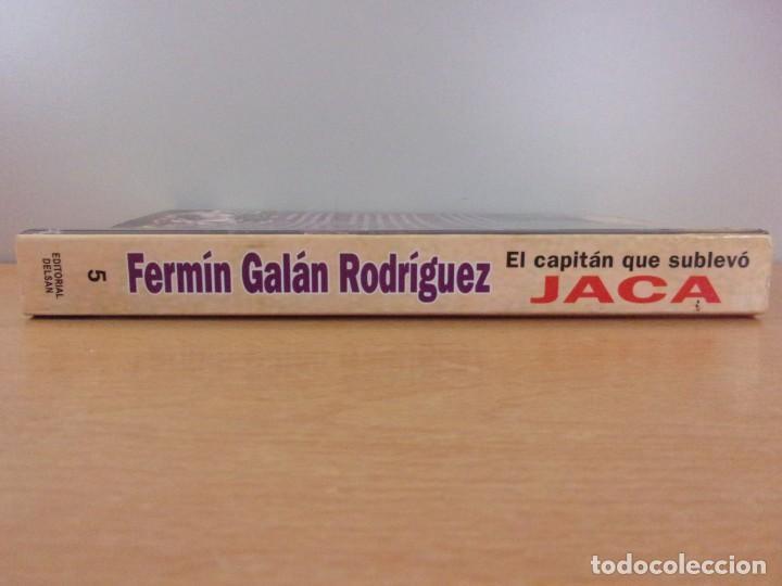 Libros de segunda mano: FERMÍN GALÁN RODRÍGUEZ. EL CAPITÁN QUE SUBLEBO JACA / FERNANDO MARTÍNEZ DE BAÑOS CARRILLO - Foto 9 - 195366515
