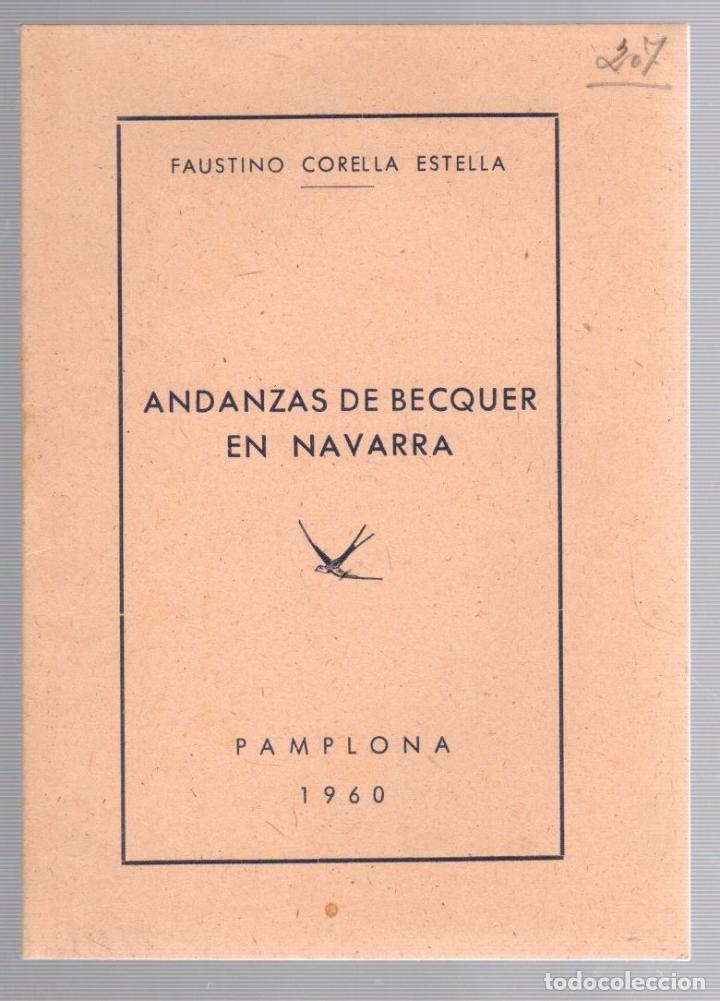 ANDANZAS DE BECQUER EN NAVARRA. FAUSTINO CORELLA ESTELLA. PAMPLONA, 1960 (Libros de Segunda Mano - Historia Moderna)