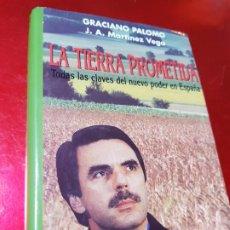 Libros de segunda mano: LIBRO-LA TIERRA PROMETIDA-GRACIANO PALOMO-BUEN ESTADO-VER FOTOS. Lote 195419706