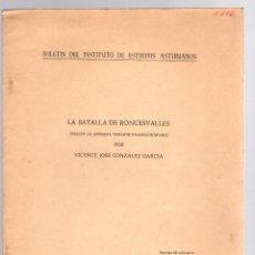 Libros de segunda mano: LA BATALLA DE RONCESVALLES (SEGUN LA ANTIGUA VERSION FRANCO-HISPANA). VICENTE JOSE GONZALEZ GARCIA. Lote 195460197