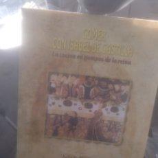 Libros de segunda mano: COMER CON ISABEL DE CASTILLA. Lote 195478823