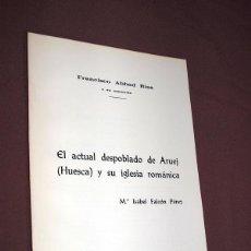 Libros de segunda mano: EL ACTUAL DESPOBLADO DE ARUEJ (HUESCA) Y SU IGLESIA ROMÁNICA. MARÍA ISABEL FALCÓN PÉREZ. 1973. Lote 287895683
