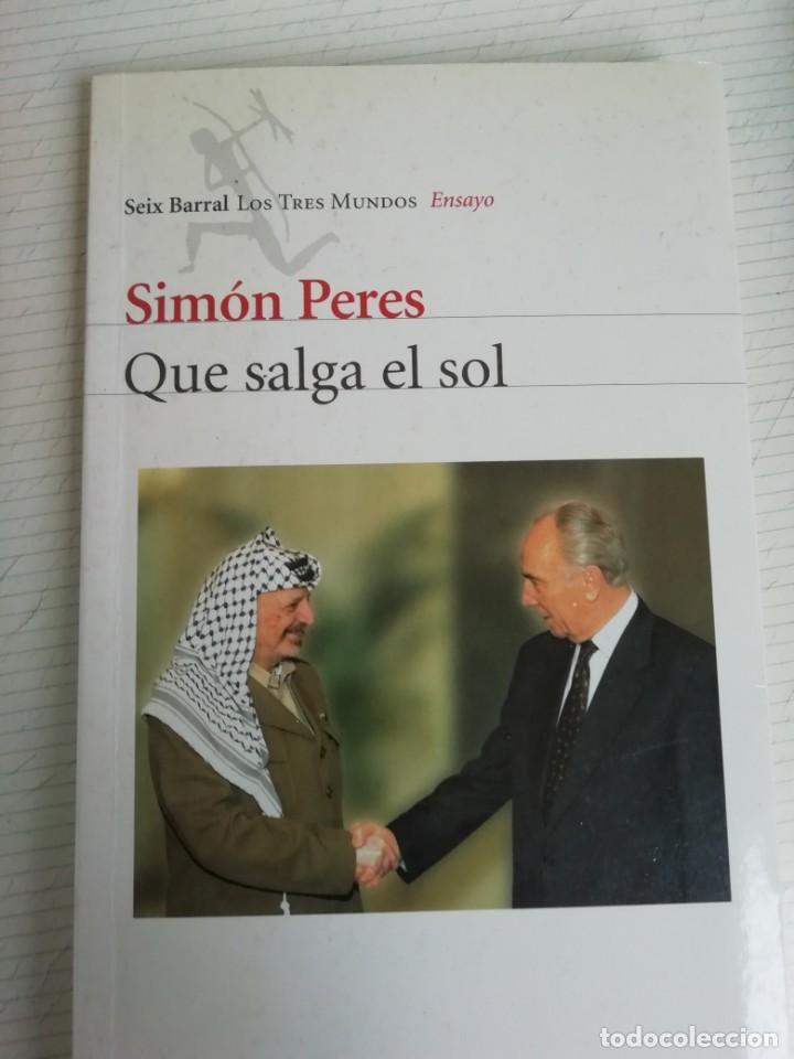 SIMON PERES QUE SALGA EL SOL (Libros de Segunda Mano - Historia Moderna)