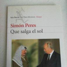 Libros de segunda mano: SIMON PERES QUE SALGA EL SOL. Lote 195651160