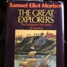 Libros de segunda mano: LIBRO - THE GREAT EXPLORERS. THE EUROPEAN DISCOVERY OF AMERICA - SAMUEL ELIOT MORISON HISTORIA RARO. Lote 195877475
