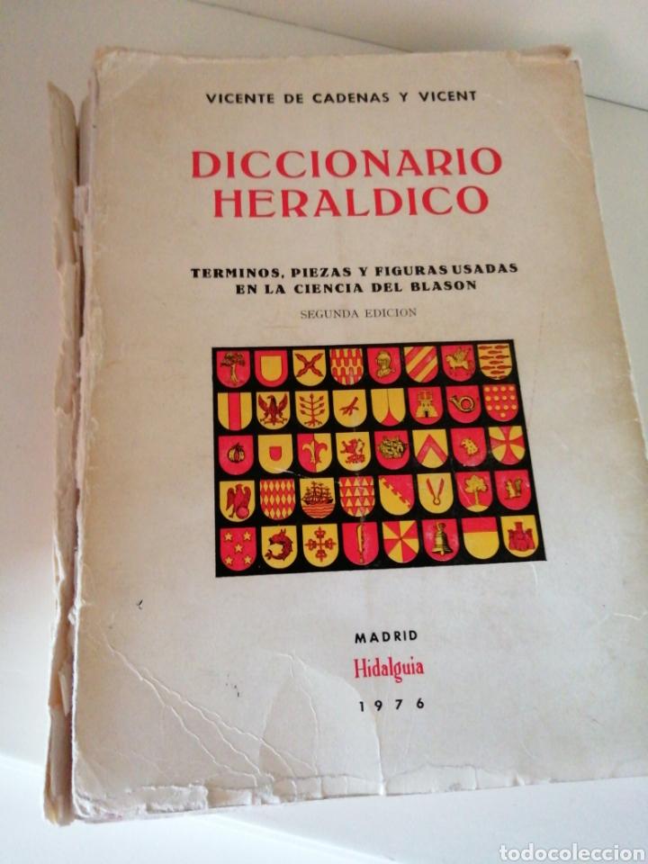 DICCIONARIO HERÁLDICO.TÉRMINOS PIEZAS Y FIGURAS USADAS EN LA CIENCIA DEL BLASÓN.VICENTE DE CADENAS Y (Libros de Segunda Mano - Historia Moderna)