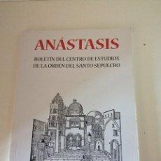 Libros de segunda mano: ANASTASIS BOLETÍN DEL CENTRO DE ESTUDIOS DE LA ORDEN DEL SANTO SEPULCRO. Lote 196196845