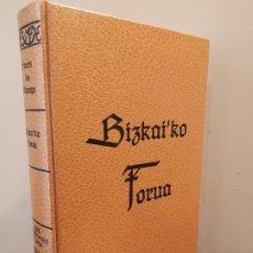 Libros de segunda mano: BIZKAI' KO FORUA - FUEROS DE VIZCAYA - JOSÉ DE ESTORNES Y LASA. Lote 196502908
