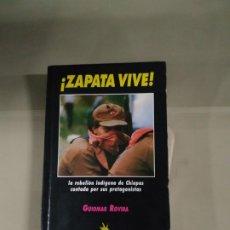 Libros de segunda mano: ¡ZAPATA VIVE! - GUIOMAR ROVIERA. Lote 196680978