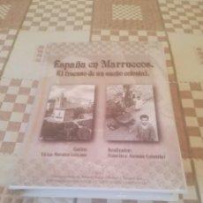 Libros de segunda mano: ESPAÑA EN MARRUECOS.EL FRACASO DE UN SUEÑO COLONIAL.VICTOR MORALES LAZCANO. UNED 1997.. Lote 197106411