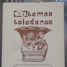Libros de segunda mano: TEMAS TOLEDANOS - LA SILLERIA DEL CORO DE LA CATEDRAL - TOLEDO.. Lote 197526850