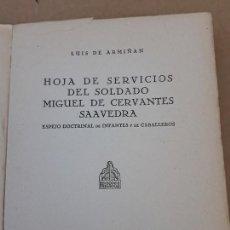 Libros de segunda mano: HOJA DE SERVICIOS DEL SOLDADO MIGUEL DE CERVANTES SAAVEDRA - MADRID 1941.. Lote 197535481