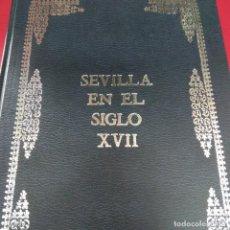 Libros de segunda mano: SEVILLA EN EL SIGLO XVII. EXPOSICIÓN SEVILLA 1983. 304 PÁGINAS. BUENOS ESTADO.. Lote 197831431