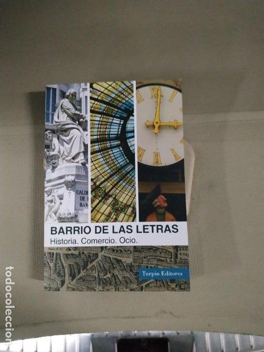 BARRIO DE LAS LETRAS. HISTORIA, COMERCIO, OCIO - ALCOCER. TURPIN (Libros de Segunda Mano - Historia Moderna)