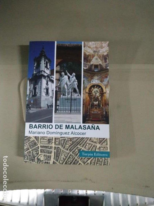 EL BARRIO DE MALASAÑA - MARIANO DOMÍNGUEZ ALCOCER. TURPIN (Libros de Segunda Mano - Historia Moderna)