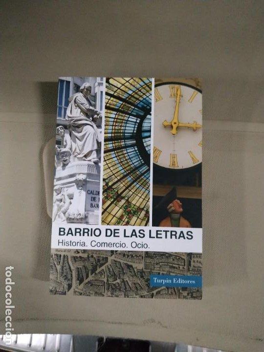 EL BARRIO DE LAS LETRAS. HISTORIA, COMERCIO, OCIO - ALCOCER. TURPIN (Libros de Segunda Mano - Historia Moderna)