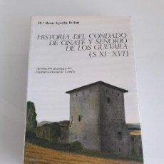 Libros de segunda mano: HISTORIA DEL CONDADO DE OÑATE Y SEÑORÍO DE LOS GUEVARA (S. XII-XVI) - SEÑORIAL DE CASTILLA - 1985. Lote 198085047