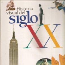Libros de segunda mano: 1499. HISTORIA VISUAL DEL SIGLO XX. Lote 198257582