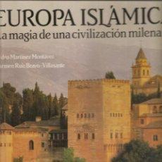 Libros de segunda mano: 1500. EUROPA ISLAMICA.. Lote 198257607