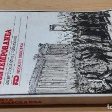 Libros de segunda mano: HISTORIA CONTEMPORANEA - JAVIER TUSELL - NOGUER ORIENTACION UNIVERSITARIAK103. Lote 198532576