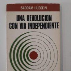 Libros de segunda mano: UNA REVOLUCIÓN CON VÍA INDEPENDIENTE. SADDAM HUSSEIN. 1978. Lote 198998600