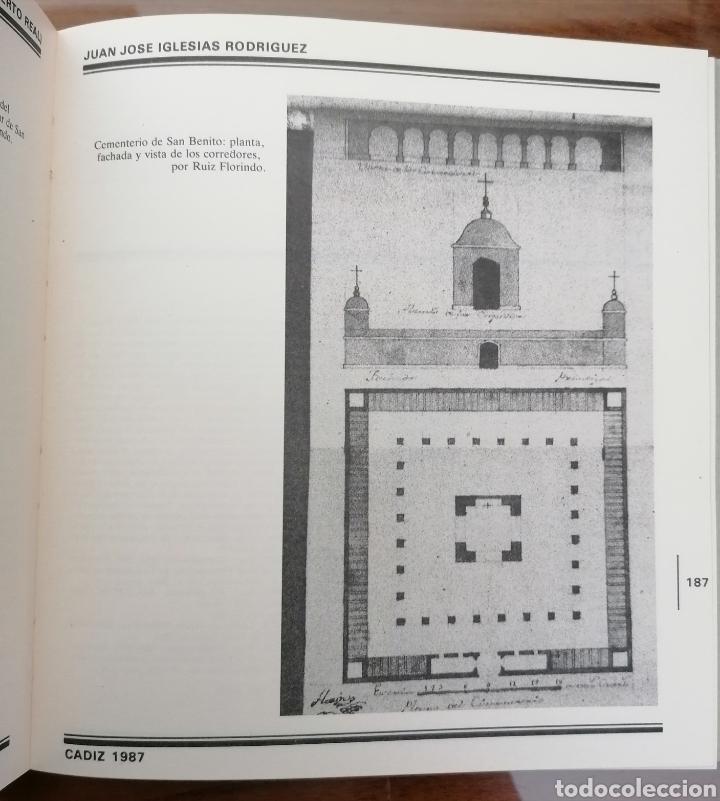 Libros de segunda mano: PUERTO REAL. LA EPIDEMIA GADITANA DE FIEBRE AMARILLA DE 1800. JUAN JOSÉ IGLESIAS RODRIGUEZ. CÁDIZ. - Foto 6 - 199488482