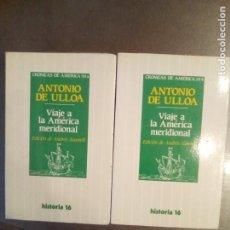 Libros de segunda mano: ANTONIO DE ULLOA. VIAJE A LA AMÉRICA MERIDIONAL - 2 TOMOS. Lote 218848690