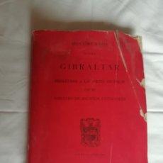Libros de segunda mano: DOCUMENTOS SOBRE GIBRALTAR. Lote 199824962