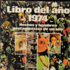 Livros em segunda mão: LIBRO DEL AÑO 1974. SALVAT. 288 PAGINAS. Lote 200148487