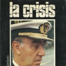 Libros de segunda mano: LA CRISIS. Lote 200821695