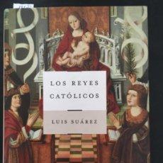 Libros de segunda mano: LOS REYES CATOLICOS, LUIS SUAREZ, ARIEL. Lote 201110447
