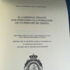 Libros de segunda mano: EL CARDENAL INFANTE DON FERNANDO O LA FORMACIÓN DE UN PRÍNCIPE DE ESPAÑA 1997. Lote 201341051