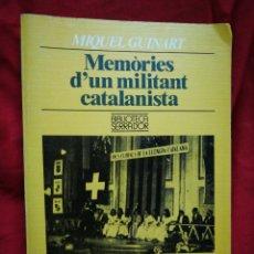 Libros de segunda mano: MEMÒRIES D'UN MILITANT CATALANISTA- MIQUEL GUINART (PUBLICACIONS DE L'ABADIA MONTSERRAT) 1°ED.1988.. Lote 201908548