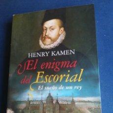 Libros de segunda mano: EL ENIGMA DEL ESCORIAL EL SUEÑO DE UN FEY HENRY KAMEN ESPASA PRIMERA EDICIÓN 2009. Lote 202109170