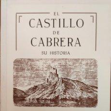 Livros em segunda mão: EL CASTILLO DE CABRERA. SU HISTORIA. PALMA DE MALLORCA, 1990.. Lote 202349780