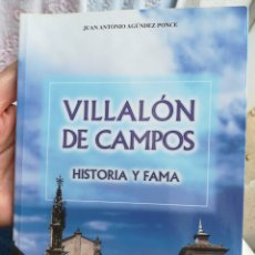 Libros de segunda mano: VILLALONGA DE CAMPOS VALLADOLID HISTORIA Y FAMA AGUNDEZ PONCE JUAN ANTONIO 2000. Lote 202678286