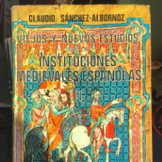 Libros de segunda mano: TOMO I Y II DEL LIBRO VIEJOS Y NUEVOS ESTUDIOS SOBRE LAS INSTITUCIONES MEDIEVALES. Lote 202896338