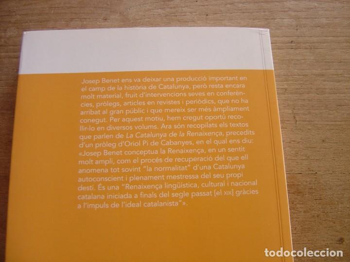 Libros de segunda mano: LA CATALUNYA DE LA RENAIXENÇA. Entre el vuit-cents i el nou-cents. JOSEP BENET. 1a EDICIÓ 2013 - Foto 7 - 202898757