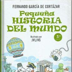 Libros de segunda mano: PEQUEÑA HISTORIA DEL MUNDO, FERNANDO GARCIA DE CORTAZAR. Lote 203043281
